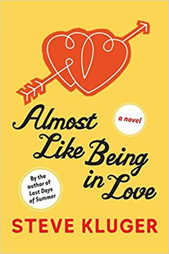 Afbeeldingsresultaat voor Almost like being in love steve kluger
