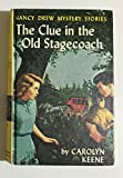 The Clue in the Old Stagecoach : Nancy Drew Mystery Stories : Volume 37