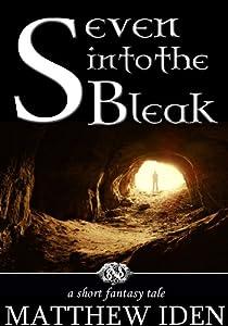 Seven Into the Bleak