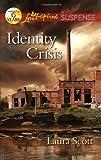 Identity Crisis, Laura Scott, 0373444907