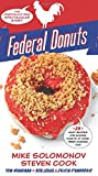 img - for Federal Donuts: The (Partially) True Spectacular Story book / textbook / text book