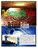 The Secrets of the Koran by Faisal Fahim, Faisal Fahim and Maurice Bucaille, 149739080X