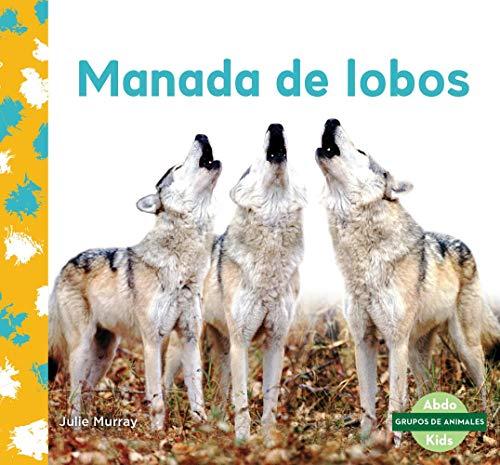 Manada de Lobos (Wolf Pack)