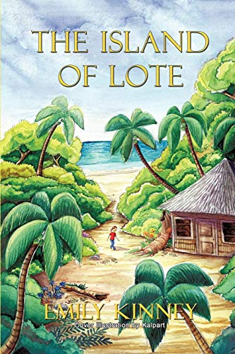 Book: The Island of Lote by Emily Kinney