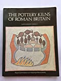 img - for The Pottery Kilns of Roman Britain (Royal Commission on Historical Monuments supplementary series) book / textbook / text book