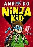 Ninja Kid #1: From Nerd to Ninja!