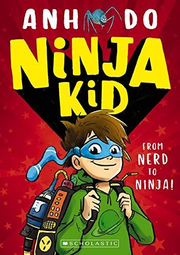 Ninja Kid Book #1: From Nerd To Ninja: 9781742993263: Amazon ...