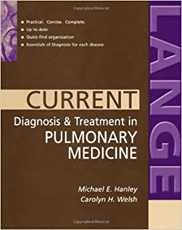 CURRENT Diagnosis & Treatment in Pulmonary Medicine (LANGE CURRENT Series)