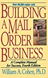 img - for Building a Mail Order Business: A Complete Manual for Success book / textbook / text book