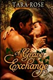 A Grave Exchange, Tara Rose, 1492876216