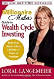 img - for The Millionaire Maker's Guide to Wealth Cycle Investing: Build Your Assets Into a Lifetime of Financial Freedom book / textbook / text book