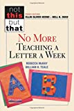 No More Teaching a Letter a Week