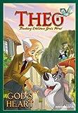 Theo: God's Heart