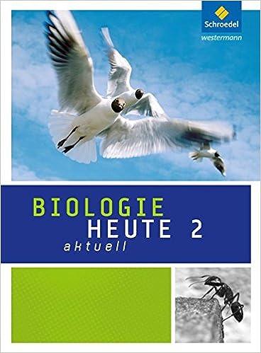 Biologie heute aktuell 2