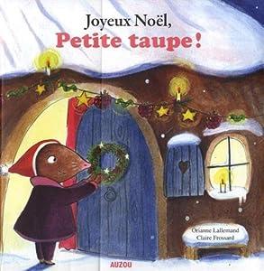 """Afficher """"Joyeux Noël, petite taupe"""""""