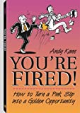 You're Fired!, Andy Kane, 1581603215