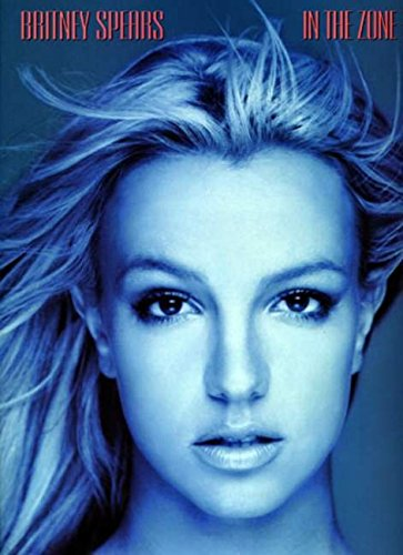 Britney Spears -- In the Zone: Piano/Vocal/Chords