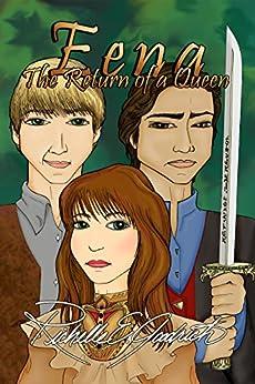 Eena, The Return of a Queen (The Harrowbethian Saga Book 2) by [Goodrich, Richelle E.]