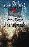 Il mare di Goondocks (Le avventure di Miki, Tommi e Gio) (Volume 2) (Italian Edition)