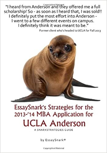 Thesis Essay Example Essaysnarks Strategies For The  Mba Application For Ucla Anderson  A Snarkstrategies Guide Essaysnarks Strategies For Getting Into Business   Essay Health Care also High School Essay Writing Essaysnarks Strategies For The  Mba Application For Ucla  Compare Contrast Essay Papers