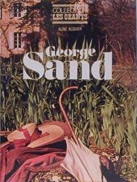 George sand - collection les géants - editions pierre charron 1973 par Aline Alquier