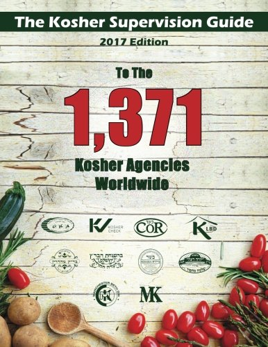 The Kosher Supervision Guide-2017 Edition