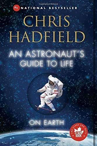 a critique of an astronauts guide to life on earth by chris hadfield In an astronaut's guide to life on earth, former csa astronaut chris hadfield shares a variety of tales from his extensive career both on and off the planet, as well as the personal philosophy that helped him through it all.