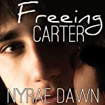 Freeing Carter | Nyrae Dawn
