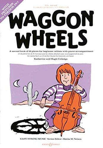 Fur Violoncello Und Klavier (Waggon Wheels: Violoncello und Klavier. )