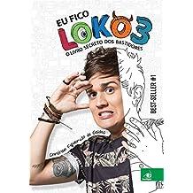Eu Fico Loko - Volume 3