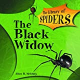 The Black Widow Spider (The Library of Spiders)