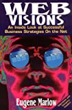 Web Visions, Eugene Marlow, 0471288195