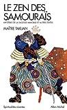 Le zen des samouraïs - Edition 2016 Mystères de la sagesse immobille et autres textes