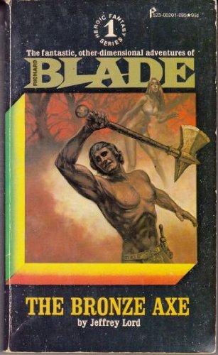 The Bronze Axe : Blade No. 1 (Jeffrey Lord Blade)