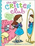 Marion Strikes a Pose (The Critter Club)