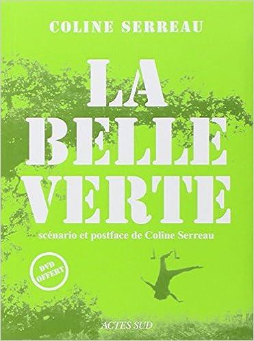 Livre La Belle Verte (Inclus 1 DVD) epub, pdf