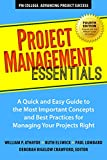 #10: Project Management Essentials, Fourth Edition: A Quick and Easy Guide to the Most Important Concepts and Best Practices for Managing Your Projects Right