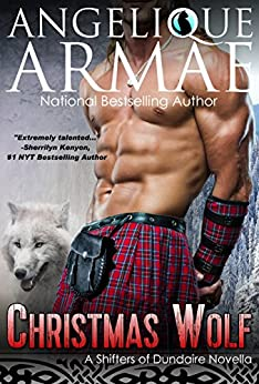 Christmas Wolf (Shifters of Dundaire 2) by [Armae, Angelique]