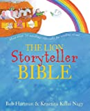 The Lion Storyteller Bible, Bob Hartman, 0825478774