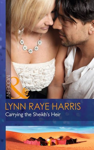 Carrying the Sheikh's Heir (Heirs to the Throne of Kyr, Book 2) by Lynn Raye Harris (2014-06-20)