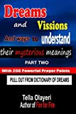 Dreams and Vissions and ways to understand their