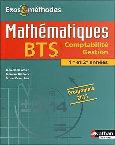 Lire en ligne Mathématiques BTS Comptabilité Gestion 1re et 2e années pdf, epub ebook