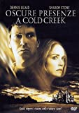 Oscure Presenze A Cold Creek - IMPORT by dennis quaid