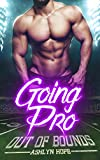 img - for Going Pro: Out of Bounds (A Football Romance Series, Book 2) book / textbook / text book