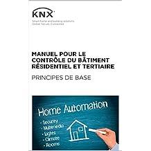 Manuel pour le contrôle du résidentiel et du tertiaire (French Edition)