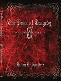 The Book of Tragedy 0, Julian LeSouffrir, 143435508X