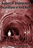 Support of Underground Excavations in Hard Rock, E. Hoek and P. K. Kaiser, 9054101873