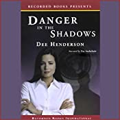 Danger in the Shadows | Dee Henderson
