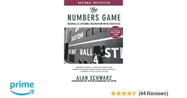 The Numbers Game: Alan Schwarz: 9780312322236: Amazon com: Books