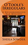 O'Toole's Irregulars, Sheila Sowder, 1460976398